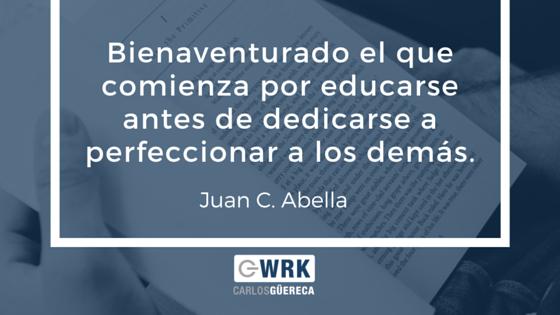 Educarse_Frase_Juan_C_Abella